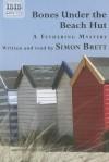 Bones Under the Beach Hut - Simon Brett