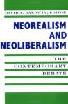 Neorealism and Neoliberalism: The Contemporary Debate - David A. Baldwin
