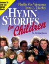 Hymn Stories for Children: The Christmas Season - Phyllis Vos Wezeman, Anna L. Liechty