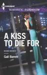 A Kiss to Die for (Buried Secrets) - Gail Barrett