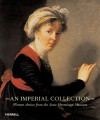 An Imperial Collection: Women Artists from the State Hermitage Museum - Jordana Pomeroy