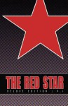 Red Star: Deluxe Edition Volume 1 - Christian Gossett