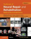 Textbook of Neural Repair and Rehabilitation - Michael Selzer, Stephanie Clarke, Leonardo Cohen, Gert Kwakkel, Robert Miller