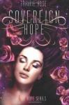 Sovereign Hope (Hope #1) - Frankie Rose