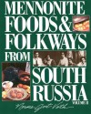 Menno Foods and Folkways #2 [With 16 Historical B & W Plates] - Norma Jost Voth