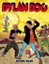 Dylan Dog n. 192: Macchie solari - Tiziano Sclavi, Paquale Ruju, Bruno Brindisi, Angelo Stano