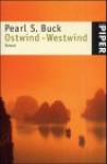 Ostwind - Westwind - Pearl S. Buck