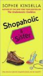 Shopaholic & Sister - Sophie Kinsella