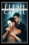 The Flesh Cartel #7: Homecoming - Rachel Haimowitz, Heidi Belleau
