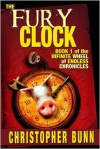 The Fury Clock - Christopher Bunn
