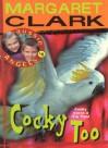 Cocky Too - Margaret Clark