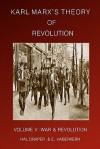 Karl Marx's Theory of Revolution - Hal Draper, E. Haberkern