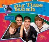 Big Time Rush: Popular Boy Band: Popular Boy Band (Big Buddy Biographies Set 10) - Sarah Tieck