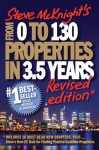From 0 to 130 Properties in 3.5 Years - Steve McKnight