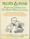 Plots and Pans: Recipes and Antidotes from the Mystery Writers of America - Mystery Writers of America, Isaac Asimov, Jean F. Webb, Gahan Wilson