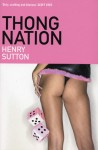 Thong Nation - Henry Sutton
