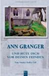 Und hüte dich vor deinen Deinden - Ann Granger
