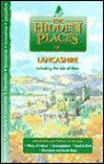 The Hidden Places of Lancashire (Hidden Places Travel Guides) - Joanna Billing