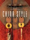 China Style - Sharon Leece, Michael Freeman