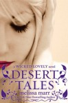 Desert Tales: A Wicked Lovely Novel - Melissa Marr
