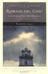Romancing God: Contemplating the Beloved - Ramon Llull