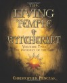 The Living Temple of Witchcraft: The Journey of the God (Temple of Witchcraft, #6; Living Temple of Witchcraft, #2) - Christopher Penczak