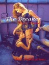 The Breaker - C. Moose