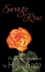Savage Rose - Helle Gade
