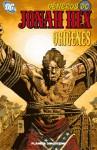 Jonah Hex - Orígenes (Géneros DC: Jonah Hex Nº 03, Orígenes) - Justin Gray, Jimmy Palmiotti, Jordi Bernet, Val Semeiks