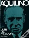Luís de Camões Vol. I - Aquilino Ribeiro