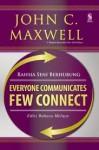 Rahsia Seni Berhubung (Everyone Communicates Few Connect) - John C. Maxwell