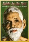 Abide as the Self: The Essential Teachings of Ramana Maharshi - Joan Greenblatt, Richard Alpert
