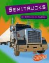 Semitrucks (Blazers) - Martha E.H. Rustad