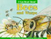 I Can Read about Bees and Wasps - David Cutts