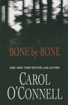 Bone By Bone - Carol O'Connell