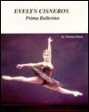 Evelyn Cisneros, Prima Ballerina - Charnan Simon