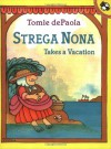 Strega Nona Takes a Vacation - Tomie dePaola, Margaret Frith