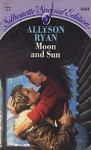 Moon and Sun - Allyson Ryan