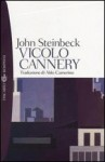 Vicolo Cannery - John Steinbeck, Aldo Camerino