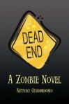 Dead End - Anthony Giangregorio