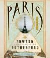 Paris: The Novel (Audio) - Edward Rutherfurd