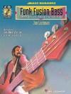 Funk/Fusion Bass - Hal Leonard Publishing Company, Jon Liebman