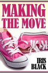 Making the Move (short story) (Just One of the Guys) - Iris Black