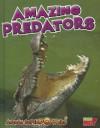 Amazing Predators - John Townsend