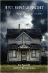 Just Before Night: A Zombie Anthology - Joe Tonzelli, Anthony Giangregorio