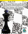 Checkmate! the Game of Chess: Applying Strategies from Simple to Complex Problems - Greg Roza
