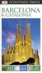 DK Eyewitness Travel Guide: Barcelona & Catalonia - Roger Williams