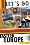 Let's Go Eastern Europe on a Budget - Let's Go Inc.