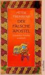 Der falsche Apostel (Schwester Fidelma, #9) - Peter Tremayne, Irmhild Brandstädter
