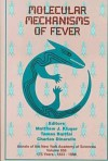 Molecular Mechanisms of Fever - Matthew J. Kluger, Tomas Bartfai